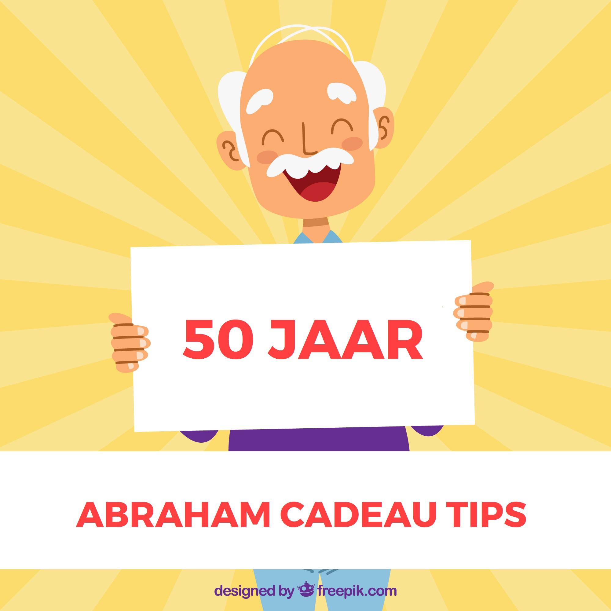 Ideeën: 50 jaar Abraham cadeau voor mannen